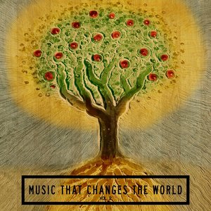 Music That Changes the World, Vol. 2