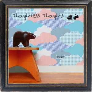 Thoughtless Thoughts EP