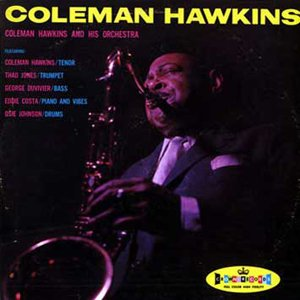 Avatar for Coleman Hawkins and His Orchestra