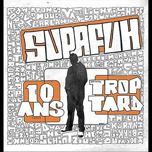 10 Ans Trop Tard