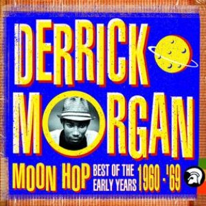 Moon Hop: Best Of The Early Years 1960-1969