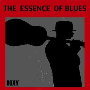 The Essence of Blues (Doxy Collection)
