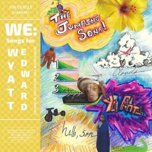 We: Songs for Wyatt Edward (And Everyone Else Who Loves to Dance!)