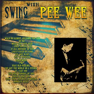 Swing With Pee Wee (Digitally Remastered)