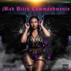 Bad Bitch Commandments