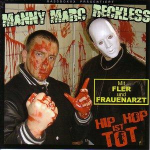 Avatar de DJ Manny Marc & Reckless