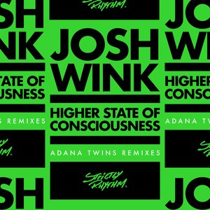 Higher State of Consciousness (Adana Twins Remixes)