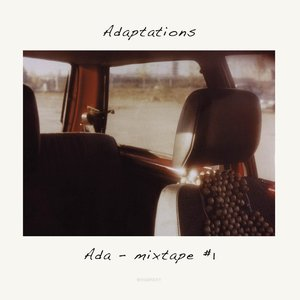 Adaptations - Mixtape #1