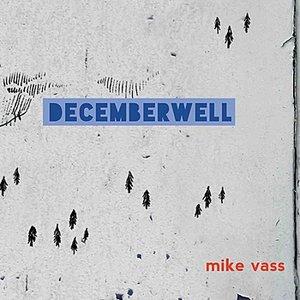 DecemberWell