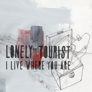 I Live Where You Are