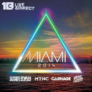 Miami 2014 (Mixed by MYNC, Carnage, Sunnery James & Ryan Marciano, Wayne & Woods)