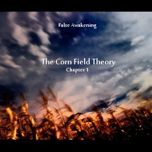 The Corn Field Theory