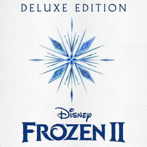 Poster for Frozen 2 (Original Motion Picture Soundtrack/Deluxe Edition) by Various Artists