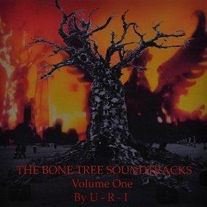 The Bone Tree Soundtracks, Volume One