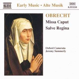 OBRECHT: Missa Caput / Salve Regina