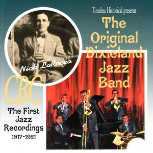 The First Jazz Recordings, 1917-1921