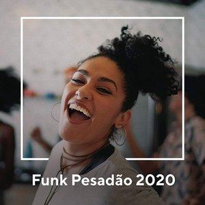 Funk Pesadão 2020