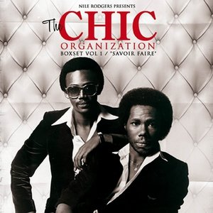 Nile Rodgers Presents: The Chic Organization Box Set, Volume 1 / Savoir Faire