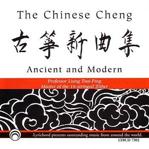 Image for 'The Chinese Cheng:  Ancient & Modern'