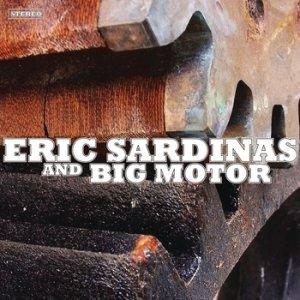 Eric Sardinas and Big Motor