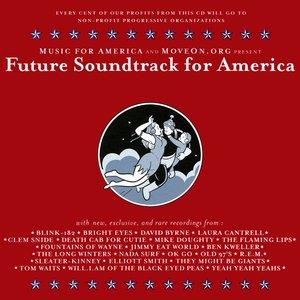 Future Soundtrack for America
