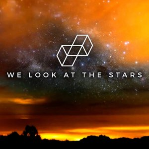 We Look at the Stars