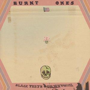 Black Teeth & Golden Tongues