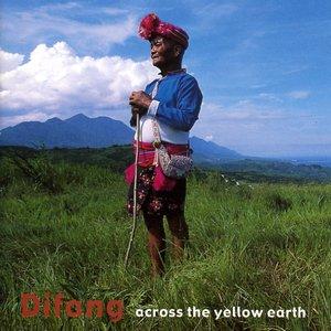 Across the Yellow Earth