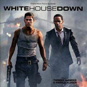 White House Down (Original Motion Picture Soundtrack)