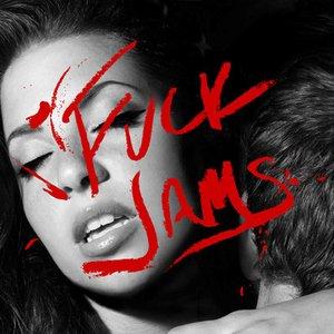 Fuck Jams