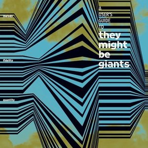 A User's Guide to They Might Be Giants
