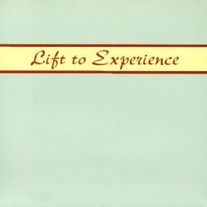 Lift To Experience