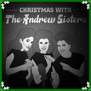 Christmas With The Andrew Sisters