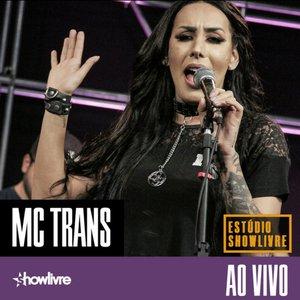 MC Trans no Estúdio Showlivre (Ao Vivo)