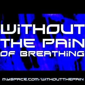 Avatar for Without the Pain of Breathing