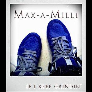 If I Keep Grindin'