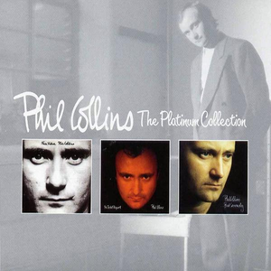 The Platinum Collection Phil Collins