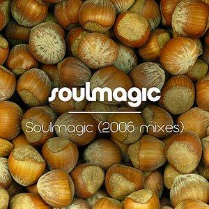 Soulmagic (2006 Mixes)