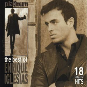 Enrique Iglesias - Platinum - The Best Of Enrique Iglesias - Zortam Music