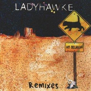 My Delirium (Remixes)