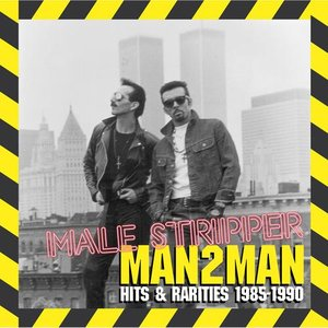 Male Stripper: Hits & Rarities 1985-1990