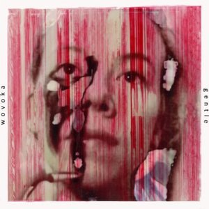 Wovoka Gentle EP (Red)