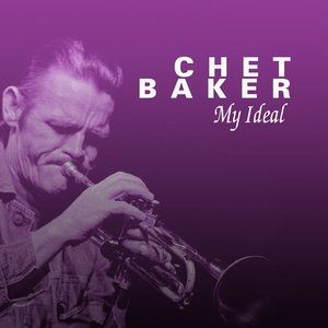Chet Baker My Ideal