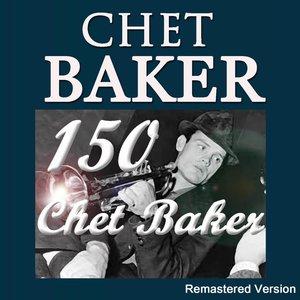 150 Chet Baker (Remastered Version)