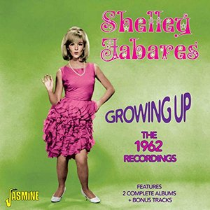 Growing Up - The 1962 Recordings Features 2 Complete Albums & Bonus Tracks