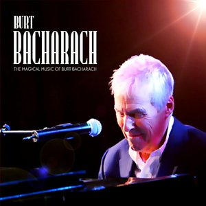 The Magic of Burt Bacharach