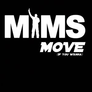 Move (If You Wanna)
