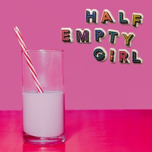 Half Empty Girl