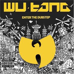 Wu Tang Meets the Dub Step