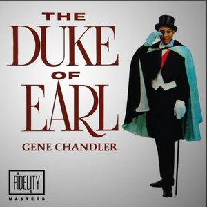 Classic and Collectable: Gene Chandler - Duke of Earl